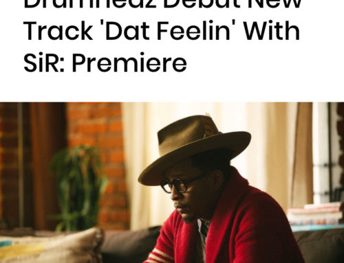 "BILLBOARD Announces Chris Dave's Second Single ""DAT FEELIN"" off his Debut Album"